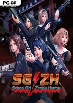 SGZH School Girl Zombie Hunter Incl All Ecchi DLC x64-DARKSiDERS