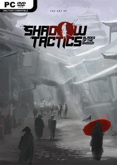 Shadow Tactics Blades of The Shogun v2.2.10-PROPHET