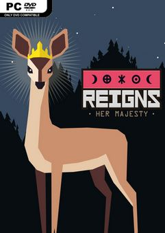 Reigns Her Majesty Build 22351