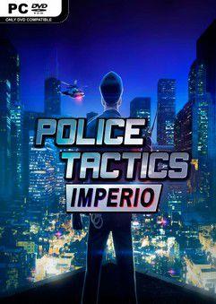 Police Tactics Imperio Build 1673194