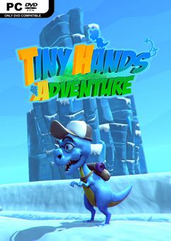 Tiny Hands Adventure-PLAZA