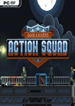 Door Kickers Action Squad Build 3847127