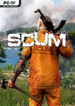 SCUM v0.6.10.39397 Early Access