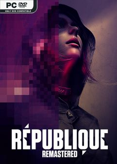 Republique Remastered Fall Edition-SKIDROW