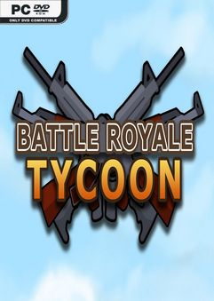 Battle Royale Tycoon v0.07