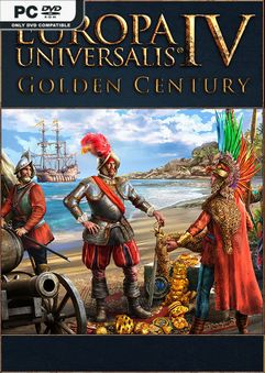 Europa Universalis IV Golden Century-CODEX « Skidrow & Reloaded Games