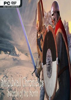Shieldwall Chronicles Swords of the North v1.6