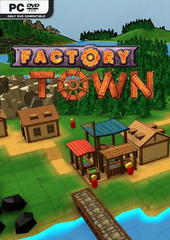 Factory Town v0.140