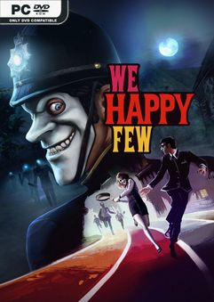 We Happy Few v1.7