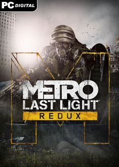 Metro Last Light Redux v1.0.0.3