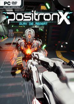 PositronX Early Access