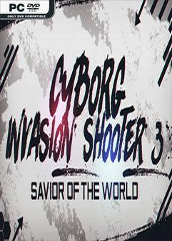 Cyborg Invasion Shooter 3 Savior Of The World-SKIDROW