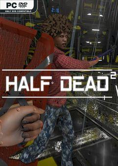 HALF DEAD 2 Early Access