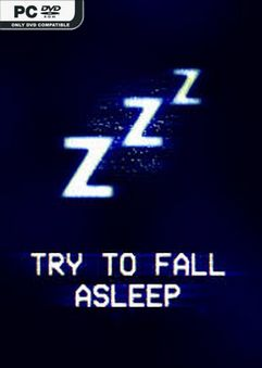 Try To Fall Asleep Early Access