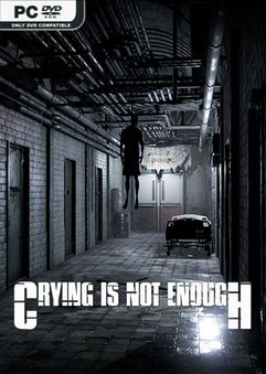 Crying is not Enough Remastered-SKIDROW