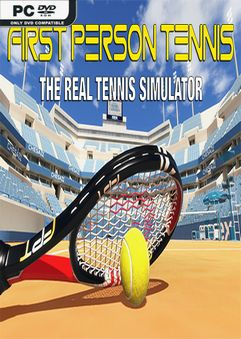 First Person Tennis The Real Tennis Simulator v2.3-SKIDROW