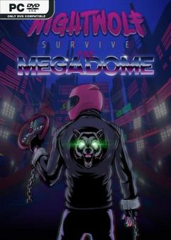 Nightwolf Survive the Megadome-TiNYiSO