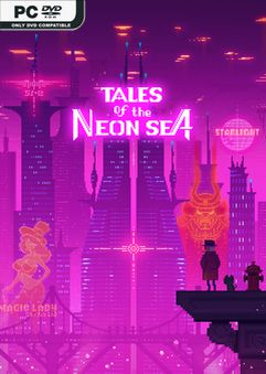 Tales of the Neon Sea Build 4285218
