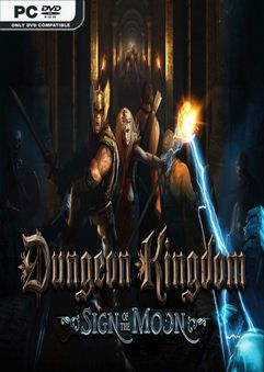 Dungeon Kingdom Sign of the Moon v0.9.955
