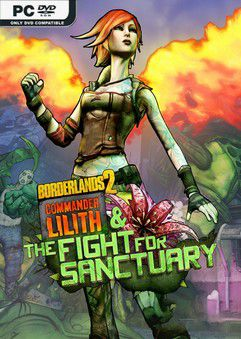 Borderlands 2 Commander Lilith and The Fight For Sanctuary DLC-PLAZA