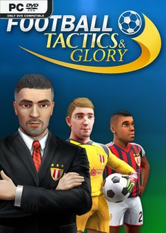Football Tactics and Glory Creative Freedom-PLAZA