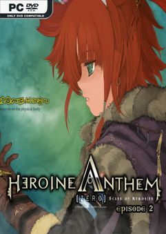 Heroine Anthem Zero 2 Scars of Memories Early Access