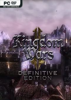 Kingdom Wars 2 Definitive Edition-HOODLUM