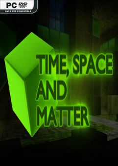 Time Space and Matter-PLAZA