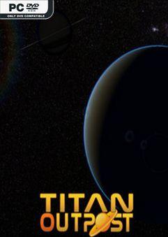 Titan Outpost v1.17-PLAZA