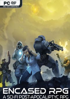 Encased A Sci Fi Post Apocalyptic RPG v0.18.911.1651