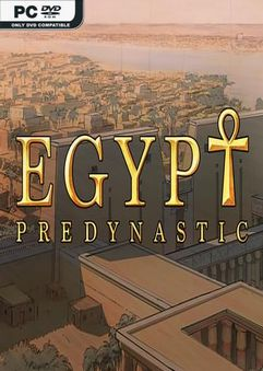Predynastic Egypt Build 4192761
