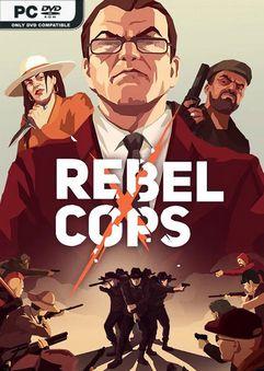 Rebel Cops v1.1-PLAZA