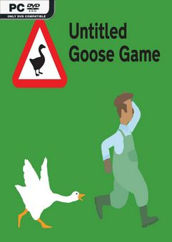 Untitled Goose Game-Unleashed