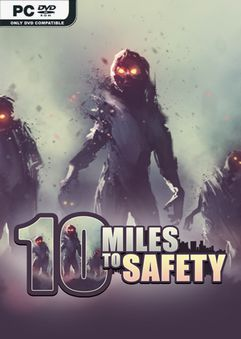 10 Miles To Safety Early Access