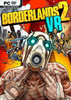 Borderlands 2 VR-ALI213