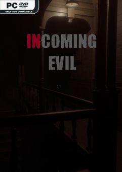 Incoming Evil-PLAZA
