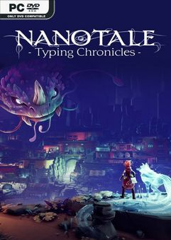 Nanotale Typing Chronicles Early Access
