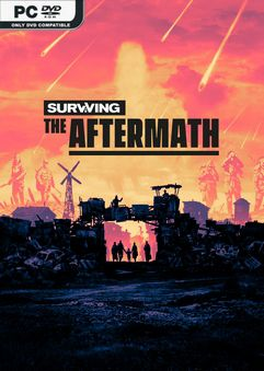 Surviving the Aftermath Early Access