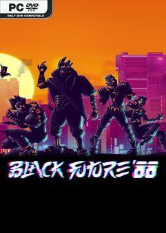 Black Future 88 v45.8