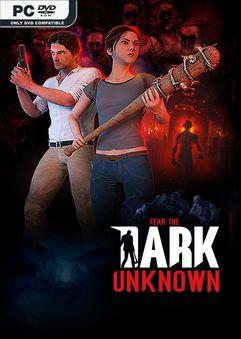 Fear the Dark Unknown Survival Edition-PLAZA