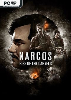 Narcos Rise of the Cartels-Repack
