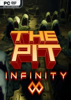 The Pit Infinity-PLAZA
