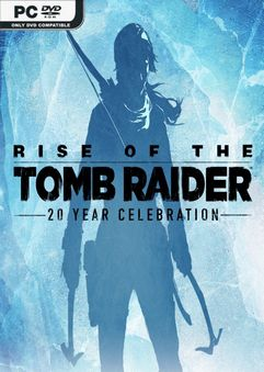 Rise of the Tomb Raider 20 Year Celebration v1.0.820.0.64-Repack
