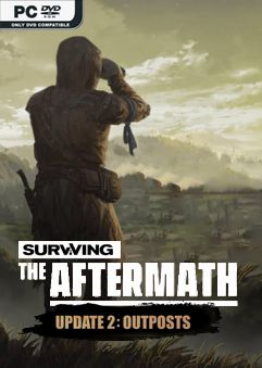 Surviving the Aftermath Outposts Early Access