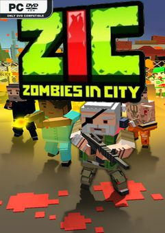 ZIC Zombies in City Global-PLAZA