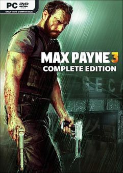 Max Payne 3 Complete Edition v1.0.0.216 Incl All DLCs-Repack