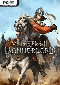 Mount and Blade 2 Bannerlord e1.0.4 Early Access