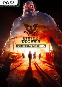 State of Decay 2 Juggernaut Edition Build 392797