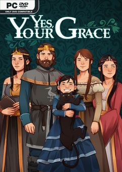 Yes Your Grace v1.0.11