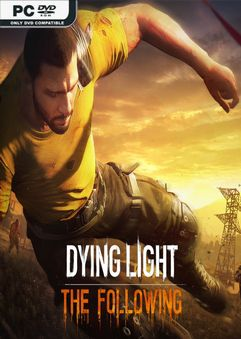 Dying Light The Following Enhanced Edition v1.31.0-GOG